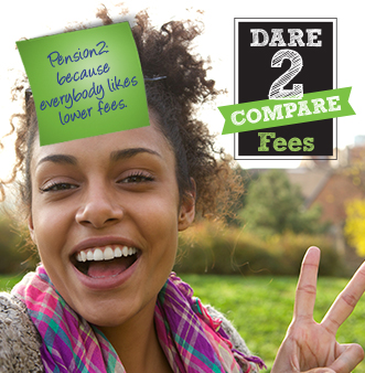 Pension2 because everybody likes lower fees. Dare 2 COMPARE Fees